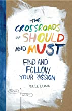 Best elle luna the crossroads of should and must Reviews