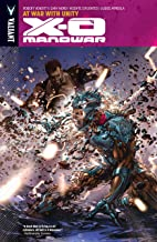X-O Manowar Vol. 5: At War With Unity (X-O Manowar (2012- ))