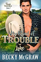 My Kind of Trouble: Texas Trouble Series Book 1