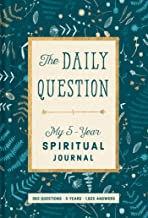 The Daily Question: My Five-Year Spiritual Journal