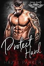 Protect Hard (Savage Saints MC Book 3)
