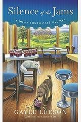 Silence of the Jams (A Down South Café Mystery Book 2) Kindle Edition