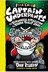 Captain Underpants and the Tyrannical Retaliation of the Turbo Toilet 2000: Color Edition (Captain Underpants #11) (Color Edition) Kindle Edition