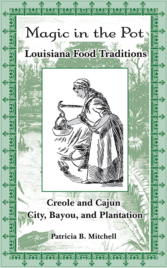 どっちでも限られたシングルMagic in the Pot: Louisiana Food Traditions (English Edition)