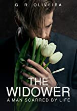The widower: A man scarred by life (English Edition)