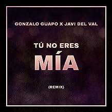 Tu No Eres Mia (feat. Javi Del Val)