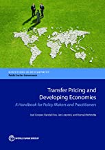 Transfer Pricing and Developing Economies: A Handbook for Policy Makers and Practitioners (Directions in Development;Directions in Development - Public Sector Governance)