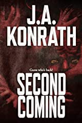 Second Coming (The Konrath Dark Thriller Collective Book 11) Kindle Edition