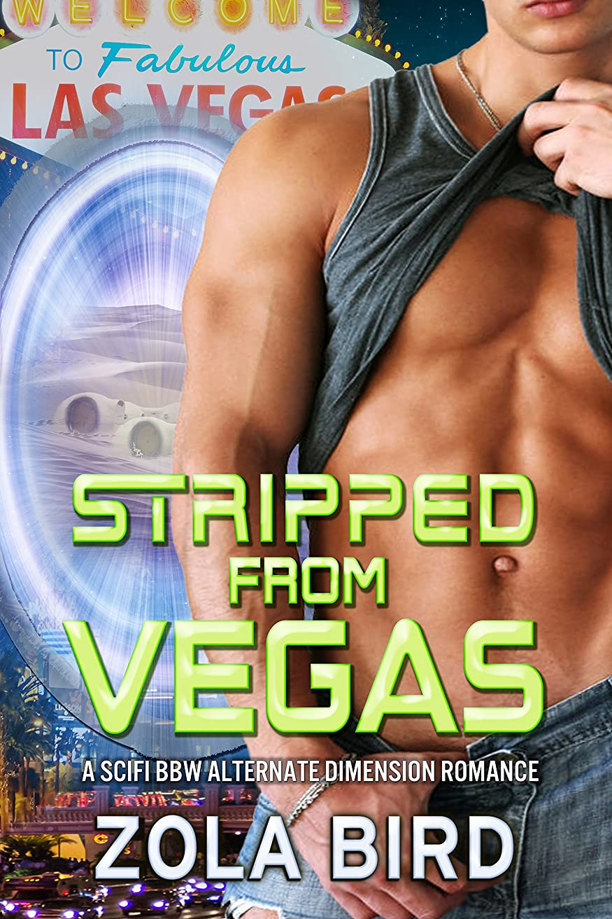 ヘルシーパノラマ道徳教育Stripped from Vegas: SciFi Las Vegas Romance (Las Vegas Brides Book 1) (English Edition)