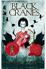 Black Cranes: Tales of Unquiet Women Kindle Edition