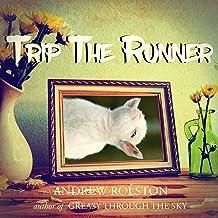 Trip the Runner