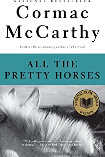 All the Pretty Horses (The Border Trilogy, Book 1)