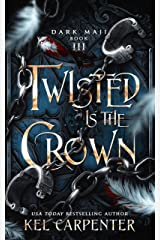 Twisted is the Crown (Dark Maji Book 3) Kindle Edition