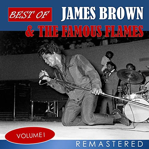 Amazon Music - ジェームス ブラウンのBest of James Brown & The Famous Flames, Vol. 1 (Remastered) - Amazon.co.jp