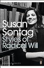 Styles of Radical Will (Penguin Modern Classics)