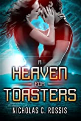 A Heaven For Toasters: A Sci-Fi Crime Romance set on the Greek Islands Kindle Edition