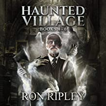 Haunted Village Series Books 4 - 6: Supernatural Horror with Scary Ghosts & Haunted Houses