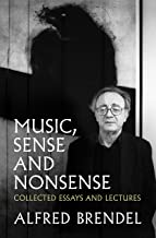 Music, Sense and Nonsense: Collected Essays and Lectures (English Edition)