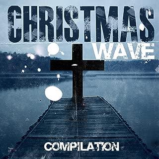 Christmas Wave Compilation