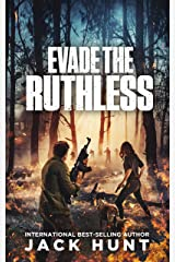 Evade the Ruthless: A Post-Apocalyptic EMP Survival Thriller (A Powerless World Book 5) Kindle Edition