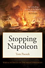 Stopping Napoleon : War and intrigue in the Mediterranean