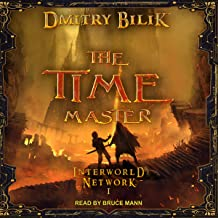 The Time Master: Interworld Network Series, Book 1