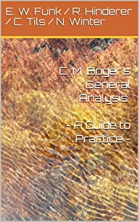 C. M. Boger´s General Analysis - A Guide to Practice -