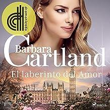 El laberinto del Amor: La Colección Eterna de Barbara Cartland 1