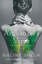 Archangel's Viper: Book 10 (The Guild Hunter Series)
