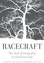 Racecraft: The Soul of Inequality in American Life PDF