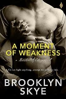 A Moment of Weakness (Boston Alibi Book 1)