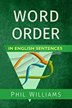 Word Order in English Sentences (English Edition)