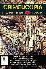 Crimeucopia - Careless Love Kindle Edition