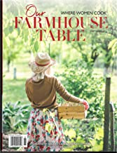 Where Women Cook Our Farmhouse Table Magazine Spring 2019 Issue 6