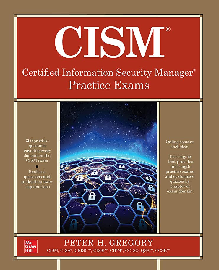 代わりのイタリックグローCISM Certified Information Security Manager Practice Exams (English Edition)