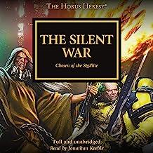 The Silent War: The Horus Heresy, Book 37