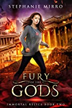 Fury of the Gods: A Thrilling New Adult Urban Fantasy (Immortal Relics Book 2)