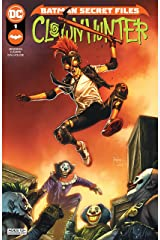 Batman Secret Files: Clownhunter (2021) #1 (Batman (2016-)) Kindle Edition