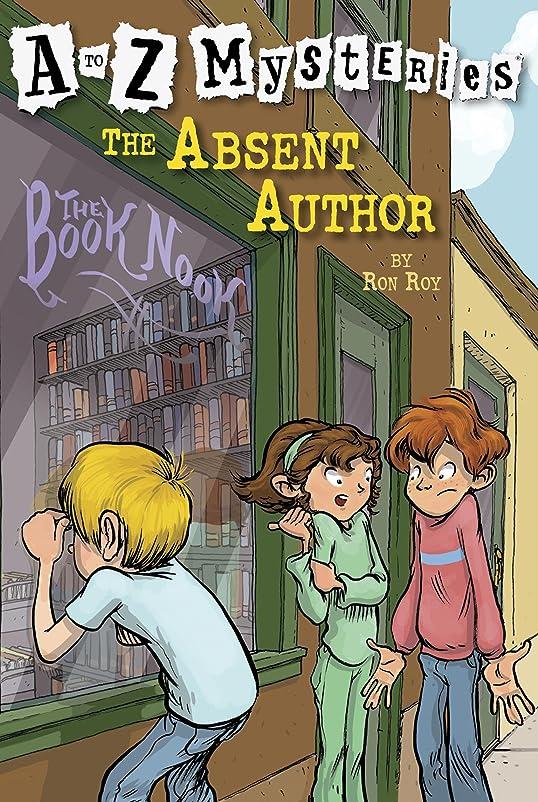 知性削除する狂人A to Z Mysteries: The Absent Author (English Edition)
