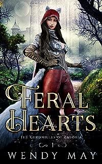 Feral Hearts: A Fantasy Adventure (The Chronicles of Zaloria Book 1)