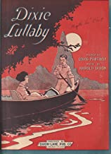 Dixie Lullaby [Sheet Music]