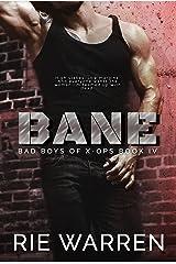 Bane (Bad Boys of X-Ops Book 4) Kindle Edition