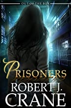 Prisoners: Out of the Box (The Girl in the Box Book 20)