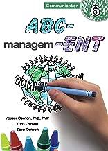 ABC-Management, Communication