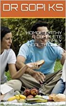 HOMOEOPATHY A COMPLETE FAMILY HEALTH GUIDE