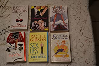 Collection of 6 Rachel Gibson Novels (Tangled Up in You, Sex, Lies and On Line Dating, True Love and Other Disasters, True Confessions, It Must Be Love, Nothing But Trouble)