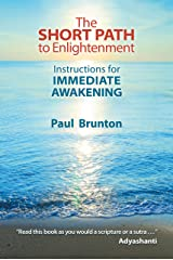 The Short Path to Enlightenment: Instructions for Immediate Awakening Kindle Edition