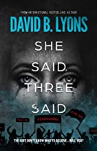 She Said, Three Said (The Trial Series)