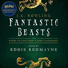 Fantastic Beasts and Where to Find Them: A Harry Potter Hogwarts Library Book