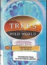 Trekking in Papua Indonesia (Treks in a Wild World Series)
